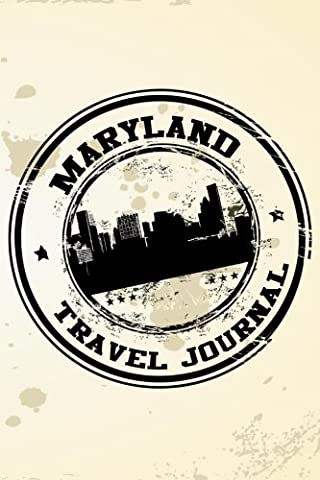 Maryland Travel Journal: Blank Travel Notebook (6x9), 108 Lined Pages,