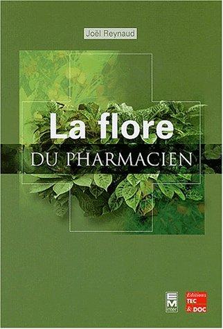La flore du pharmacien
