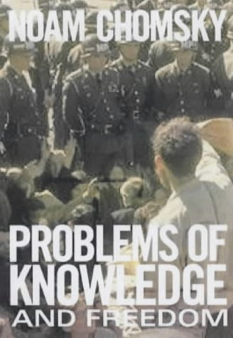 Problems of Knowledge and Freedom: The Russell Lectures por Noam Chomsky