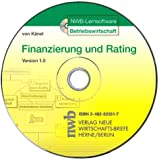 NWB-Lernsoftware Finanzierung und Rating. Version 1.0. CD-ROM für Windows 95/98/ME/NT4.0/2000/XP.