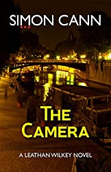 The Camera (Leathan Wilkey Book 3)