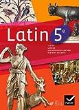 Latin 5e éd. 2010 - Manuel de l'élève