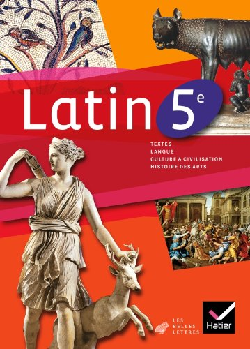 Latin 5e éd. 2010 - Manuel de l'élève (Latin Collège) por Marie-Christine Brindejonc