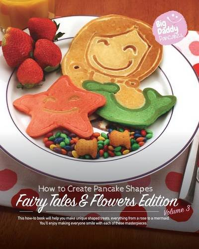 Big Daddy Pancakes - Volume 3 / Fairy Tales & Flowers