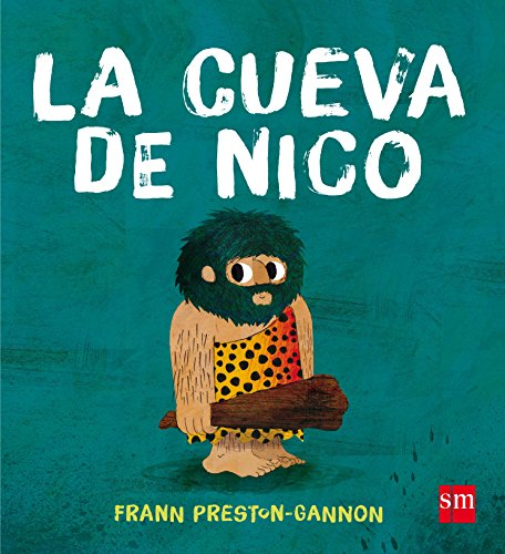 La cueva de Nico (Álbumes ilustrados) por Frann Preston-Gannon