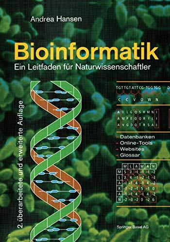 Bioinformatik : Ein Leitfaden für Naturwissenschaftler