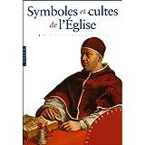 Symboles et cultes de l'Eglise