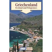 DuMont Richtig Reisen Griechenland - Festland und Peloponnes