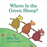 By Horacek, Judy [ Where Is the Green Sheep? ] Mar - 2009 Hardcover