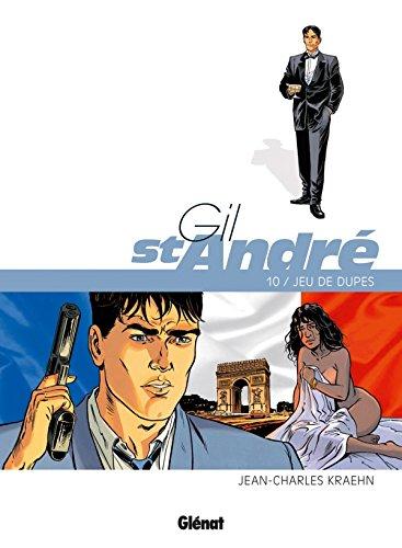 Gil Saint-André - Tome 10: Jeu de dupes