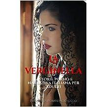 La Verginella: 14 storie porno e narrativa italiana per adulti (Italian Edition)