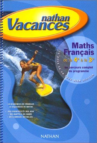 Cahier de vacances 2000, français-maths, 4e-3e
