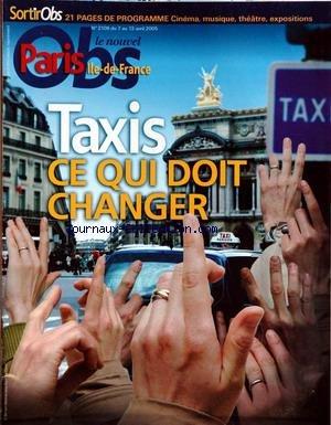 NOUVEL OBS PARIS ILE DE FRANCE [No 2109] du 07/04/2005 - TAXI - CE QUI DOIT CHANGER.