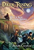 Over Sea, Under Stone (The Dark Is Rising Sequence, Band 1)