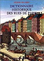 Dictionnaire historique des rues de Paris, en 2 volumes de Jacques Hillairet