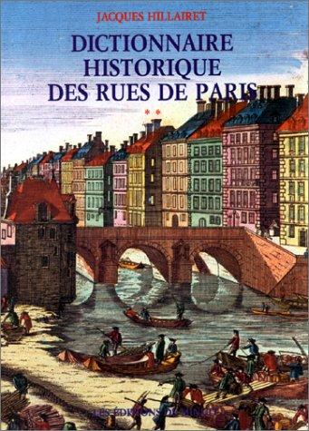 Dictionnaire historique des rues de Paris, en 2 volumes