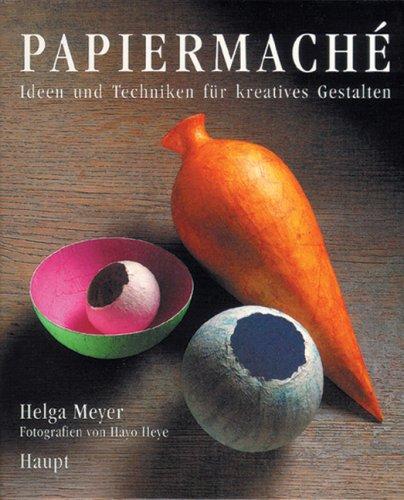 papiermache-ideen-und-techniken-fur-kreatives-gestalten
