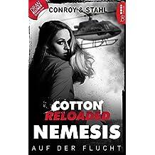 Cotton Reloaded: Nemesis - 2: Auf der Flucht