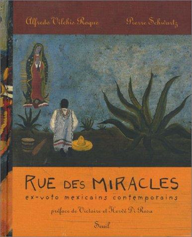 Rue des miracles : Ex-voto mexicains con...