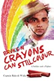 #8: Broken Crayons Can Still Colour: A Soldier and a Fighter