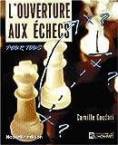 Ouverture aux échecs pour tous
