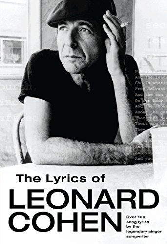 The Lyrics of Leonard Cohen: Enhanced Edition (English Edition)