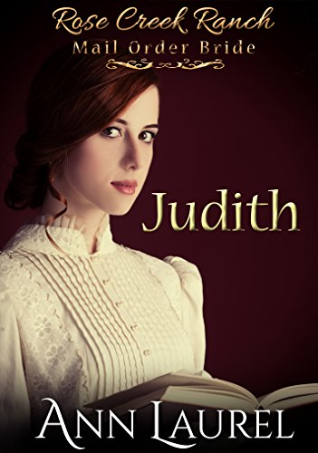 mail-order-bride-judith-historical-western-romance-rose-creek-ranch-mail-order-bride-book-1-english-