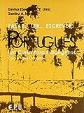 Falar... Ler... Escrever... Português / Livro Texto: Brasilianisches Portugiesisch in einem Band: Um Curso Para Estrangeiros (Falar...Ler...Escrever...Portugues)