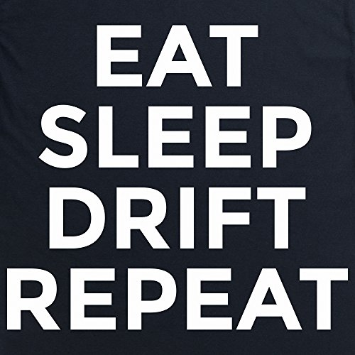 Eat Sleep Drift Repeat T-Shirt, Herren Schwarz