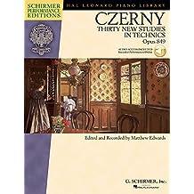 Czerny-thirty New Studies in Technics, Op. 849: Piano Book