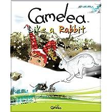 Camelea Like a Rabbit
