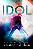 Idol (VIP Book 1) (English Edition)