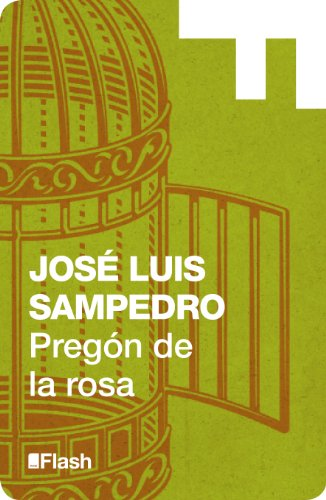 Pregón de la rosa (Flash Relatos) por José Luis Sampedro