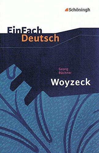 einfach deutsch woyzeck EinFach Deutsch Textausgaben: Georg Büchner: Woyzeck: Drama - Gymnasiale Oberstufe