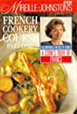 Mireille Johnston's French Cookery Course: Pt.1