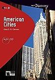 American Cities: Englische Lektüre für das 4. und 5. Lernjahr. Buch + Audio-CD (R&T Discovery)