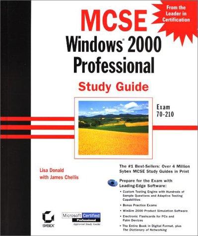 MCSE: Windows 2000 Professional Study Guide (MCSE S.) por James Chellis