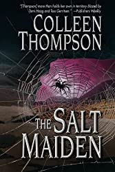 The Salt Maiden by Colleen Thompson (2007-01-01)