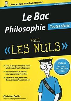 Bac Philosophie 2015 pour les Nuls par [GODIN, Christian]