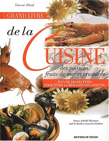 Pdf grand livre de la cuisine des poissons fruits de mer et crustac s download ibrahimjoord - Grand poisson de mer ...
