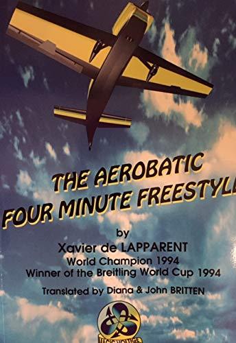 The aerobatic four minute freestyle par Xavier de Lapparent