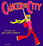 Cancer and the city de Marisa Acocella Marchetto