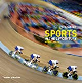 Sport in the 21st century : With 766 colour illustrations