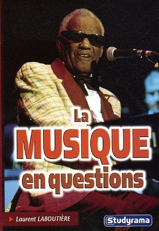 La musique en questions par Laurent Laboutière