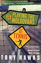Playing the Moldovans at Tennis (Paperback) - Common