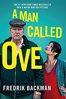 A Man Called Ove by [Backman, Fredrik]