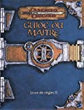 Dungeons and Dragons. Guide du ma