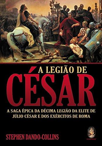A Legiao De Cesar (Em Portuguese do Brasil)
