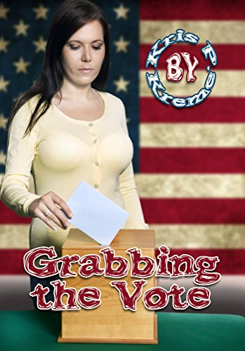 Grabbing the Vote (English Edition)