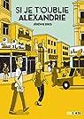 Si je t'oublie Alexandrie par Dres